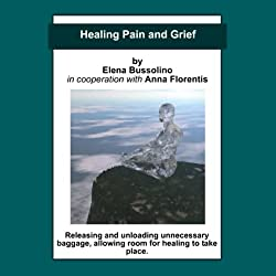 Healing Pain and Grief