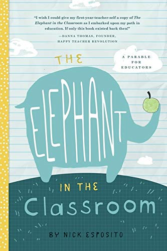 The Elephant in the Classroom: A Fable for the Wellness of Educators