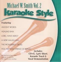 Daywind Karaoke Style: Michael W. Smith Vol. 2