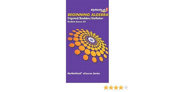 MyLab Math for Trigsted/Bodden/Gallaher Beginning Algebra -- Access Card (MyMathLab)