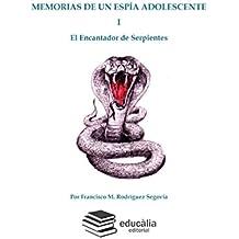 Memorias de un espía adolescente (Spanish Edition)