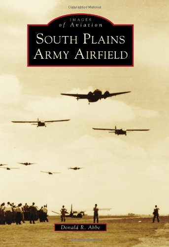 Download South Plains Army Airfield (Images of Aviation) pdf epub