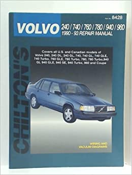 Volvo 240/740/760/780/940/960 1990-93 Repair Manual (Chilton): Amazon.com: Books