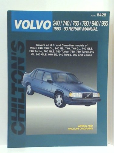 Volvo 240/740/760/780/940/960 1990-93 Repair Manual (Chilton)