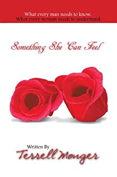 Something She Can Feel by [Terrell Monger]