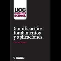 Gamificación: fundamentos y aplicaciones (UOC Business School)