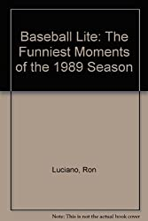 Baseball Lite: The Funniest Moments of T