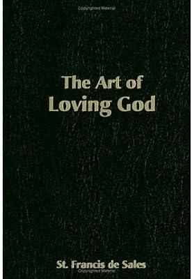 The Art of Loving God (Paperback) - Common