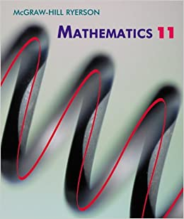 Mcgraw-Hill Ryerson Mathematics 11: George Knill, Michael