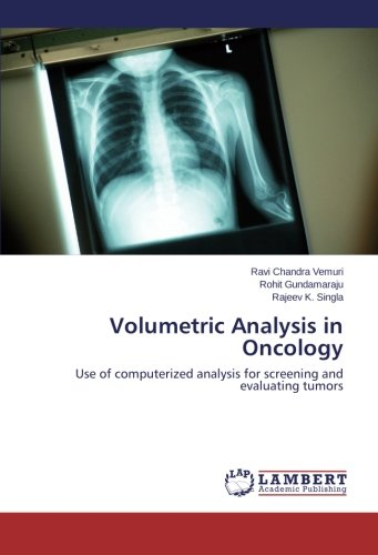 Volumetric Analysis in Oncology: Use of computerized analysis for screening and evaluating tumors