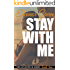 Stay with Me (LoveStruck Book 2)