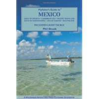 Flyfisher's Guide to Mexico