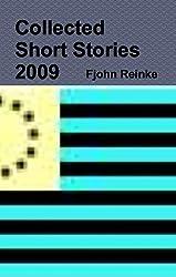 978-0-557-52306-1 REINKE 2009 Short Stories