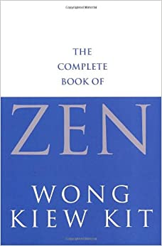 Book The Complete Book Of Zen: A guide to the principles and practice