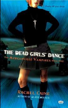 _BETTER_ The Dead Girls' Dance (Morganville Vampires, Book 2): The Morganville Vampires, Book II. afecta hours presence gafas articles Trump Efecto