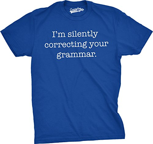 Mens Silently Correcting Your Grammar Funny T Shirt Nerdy Sarcastic Tee For Guys (Blue) - - Cheap Guys