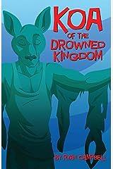 Koa of the Drowned Kingdom (Cupcakes) Paperback