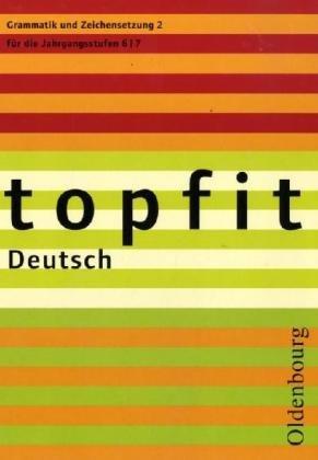 topfit Deutsch - Neuausgabe 2006/Grammatik und Zeichensetzung 2