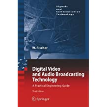 Digital Video and Audio Broadcasting Technology (Signals and Communication Technology)