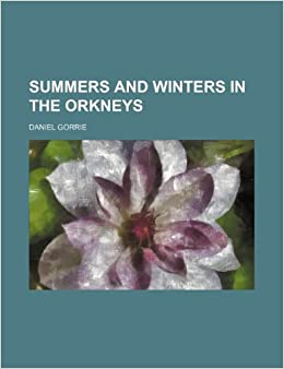 Book Summers and winters in the Orkneys