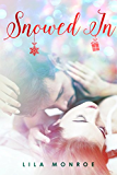 Snowed In: (Christmas With A Billionaire Novella)