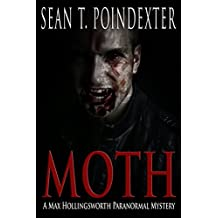 Moth (A Max Hollingsworth Paranormal Mystery Book 1)