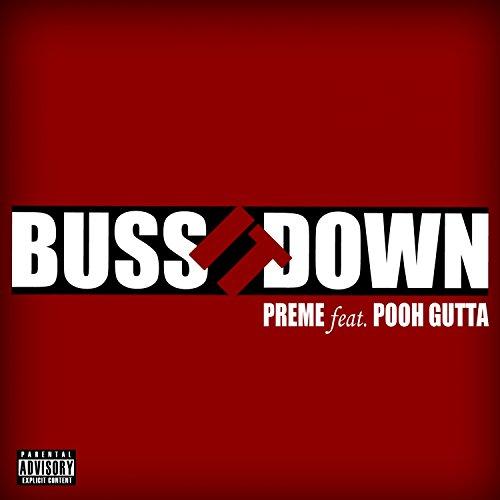 (Buss It Down (feat. Pooh Gutta) - Single [Explicit])