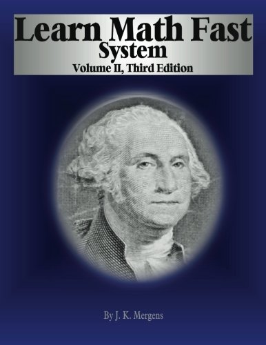 (Learn Math Fast System Volume II: Fractions, Decimals, and Percentages (Volume 2))