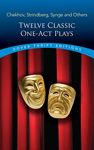 Twelve Classic One-Act Plays (Dover Thrift Editions) (Best One Act Plays For High School)