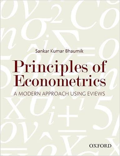 Principles of Econometrics: A Modern Approach Using EViews