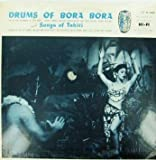 Drums Of Bora Bora - Old Chants, Ballads and South Pacific Jazz