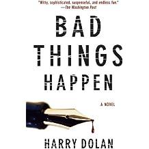 Bad Things Happen (David Loogan Book 1)
