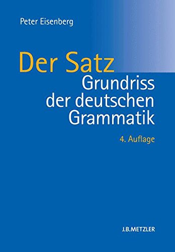 Grundriss der deutschen Grammatik: Band 2: Der Satz