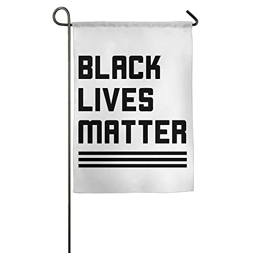 Black Lives Matter Garden Flag Indoor & Outdoor Decorative Flags for Parade Sports Game Family Party Wall Banner 12x18 inches -