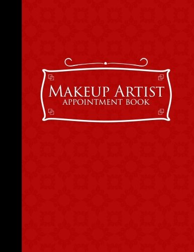 Download Makeup Artist Appointment Book: 2 Columns Appointment Organizer Planner, Cute Appointment Book, Timed Appointment Book, Red Cover (Volume 55) pdf epub