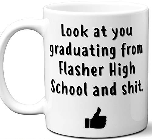 Flasher High School Graduation Gift. Cocoa, Coffee Mug Cup. Student High School Grad Idea Teen Graduates Boys Girls Him Her Class. Funny Congratulations. 11 oz. ()