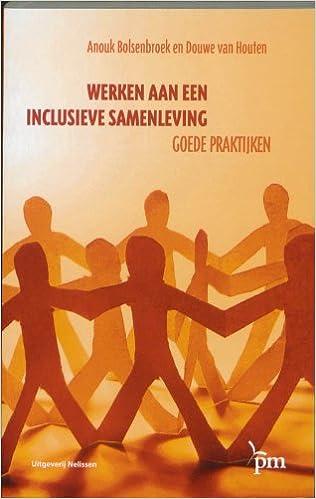 Werken aan een inclusieve samenleving: goede praktijken ...