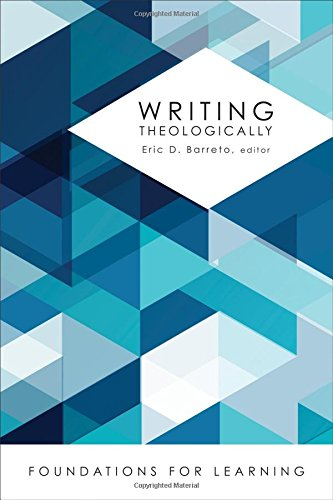 Download Writing Theologically (Foundations for Learning) PDF