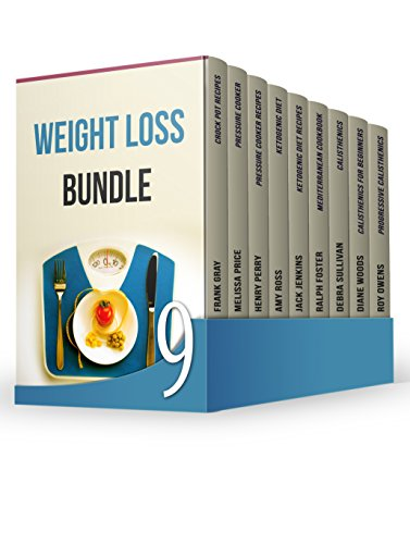 Weight Loss BUNDLE: Effective Diet Recipes + Calisthenics for Beginners to Shape Your Body and Reduce Weight (English Edition)