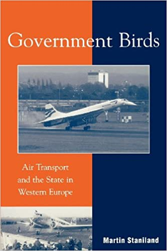 Government Birds: Air Transport and the State in Western Europe