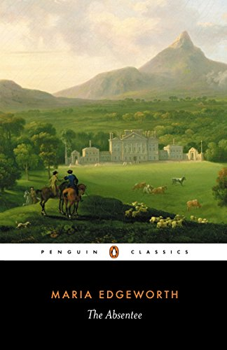 The Absentee (Penguin Classics)