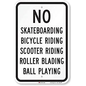 """No Skateboarding, Scooter Riding, Ball Playing"" Sign By SmartSign 