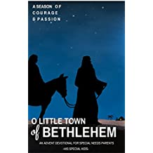 O Little Town of Bethlehem: An Advent Devotional for special needs families