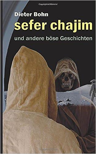 """Rezension: """"sefer chajim – und andere böse Geschichten"""" von Dieter Bohn"""