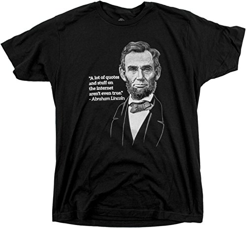 internet-quotes-arent-true-abe-lincoln-funny-random-reddit-unisex-t-shirt-adults