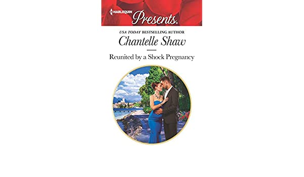 Reunited by a Shock Pregnancy (Harlequin Presents)