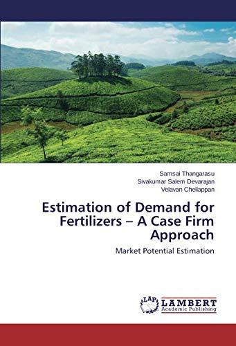 Download Estimation of Demand for Fertilizers – A Case Firm Approach: Market Potential Estimation PDF