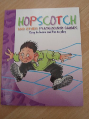 Read Online HOPSCOTCH AND OTHER PLAYGROUND GAMES PDF