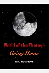 World of the Chërnyi: Going Home Kindle Edition