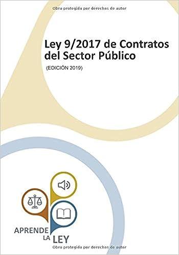 Ley 9/2017 De Contratos Del Sector Público: por Aprende La Ley epub